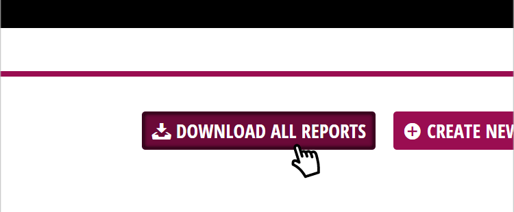 Instantly download all reports within your chosen filters