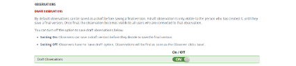 Users can turn off the option to save draft observations in their Preferences Settings