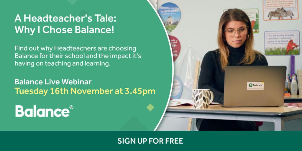 Balance Live Webinar Headteacher advocate